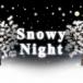 雪の降る夜 ライブ壁紙